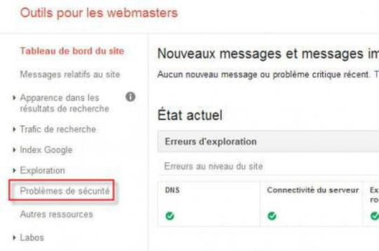 """Nouveau menu """"Problèmes de sécurité"""" dans Google Webmaster Tools"""