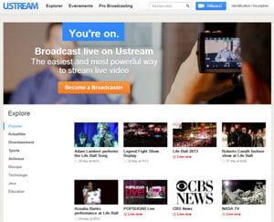 ustream permet à n'importe quel internaute de broadcaster du contenu en live.