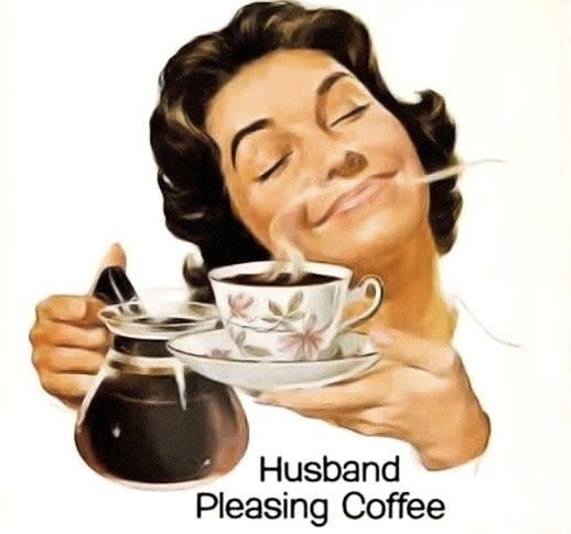Husband Pleasing Coffee